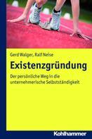 Gerd Walger: Existenzgründung