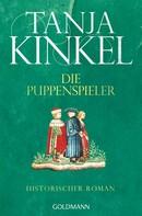 Tanja Kinkel: Die Puppenspieler ★★★★