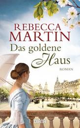 Das goldene Haus - Roman
