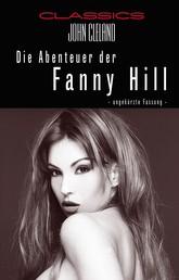 Die Abenteuer der Fanny Hill - Ungekürzte Fassung