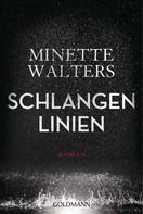 Minette Walters: Schlangenlinien ★★★★