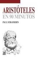 Paul Strathern: Aristóteles en 90 minutos