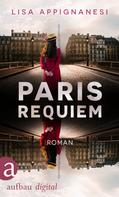 Lisa Appignanesi: Paris Requiem ★★★★