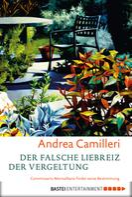 Andrea Camilleri: Der falsche Liebreiz der Vergeltung ★★★★★