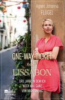 Agnes Johanna Flügel: One-Way-Ticket nach Lissabon ★★★★