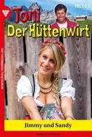 Friederike von Buchner: Toni der Hüttenwirt 169 – Heimatroman