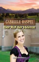 Gabriele Raspel: Der Ruf der Heimat ★★★★★