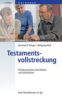 Bernhard F. Klinger: Testamentsvollstreckung
