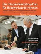 Hoch hinaus Verlag: Der Internet-Marketing-Plan für Handwerksunternehmen