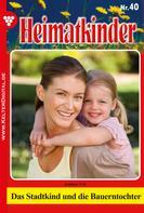 Ute Amber: Heimatkinder 40 – Heimatroman