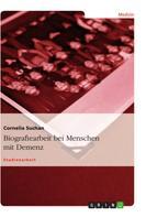 Cornelia Suchan: Biografiearbeit bei Menschen mit Demenz