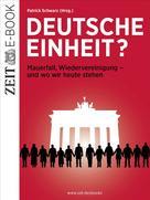 DIE ZEIT: Deutsche Einheit?