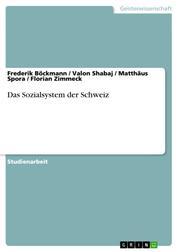 Das Sozialsystem der Schweiz