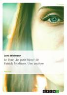 """Lena Widmann: Le livre """"Le petit bijou"""" de Patrick Modiano. Une analyse"""