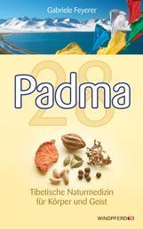 Padma 28 - Tibetische Naturmedizin für Körper und Geist