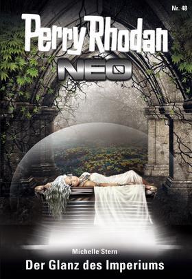 Perry Rhodan Neo 48: Der Glanz des Imperiums