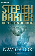 Stephen Baxter: Die Zeit-Verschwörung 3: Navigator ★★★★