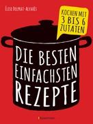 Èlise Delprat-Alvares: Die besten einfachsten Rezepte ★★★★