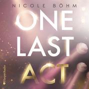 One Last Act (ungekürzt)