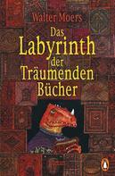 Walter Moers: Das Labyrinth der Träumenden Bücher ★★★★