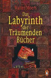 Das Labyrinth der Träumenden Bücher - Roman