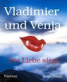 Katja Prüter: Vladimier und Venja ★★★★★