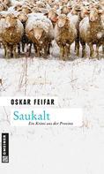 Oskar Feifar: Saukalt ★★★★