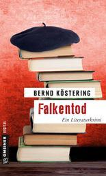 Falkentod - Ein Literaturkrimi
