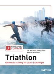 Triathlon - Optimales Training für (Quer-)Einsteiger