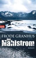 Frode Granhus: Der Mahlstrom ★★★★