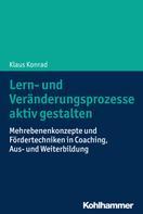 Klaus Konrad: Lern- und Veränderungsprozesse aktiv gestalten ★★★★★