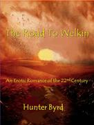 Hunter Byrd: The Road To Welkin