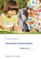 Dirk Halm: Lebenswelten deutscher Muslime