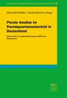 Silvia Melo-Pfeifer: Plurale Ansätze im Fremdsprachenunterricht in Deutschland