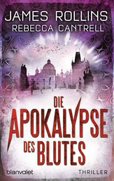 Die Apokalypse des Blutes - Thriller