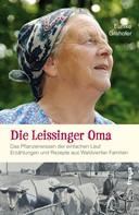 Eunike Grahofer: Die Leissinger Oma ★★★