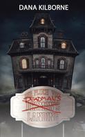Dana Kilborne: Der Fluch von Deadman's Landing