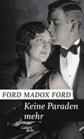 Ford Madox Ford: Keine Paraden mehr ★