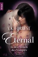 V. K. Forrest: Eternal - In den Armen des Vampirs ★★★★