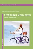 Susanne Oswald: Optimisten leben besser ★