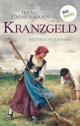 Kranzgeld - Historischer Roman