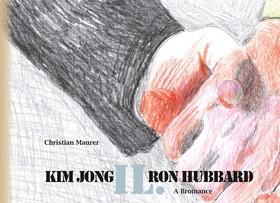Kim Jong IL. Ron Hubbard