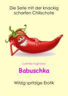 Ludmilla Vaginowa: Babuschka ★