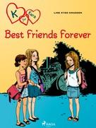 Line Kyed Knudsen: K for Kara 1 - Best Friends Forever
