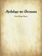Elard Hugo Meyer: Mythologie der Germanen