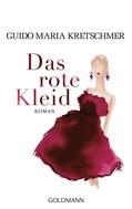 Guido Maria Kretschmer: Das rote Kleid ★★★