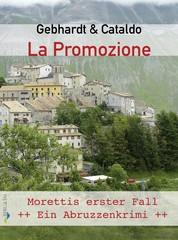 La Promozione - Morettis erster Fall