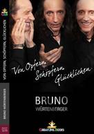 Bruno Würtenberger: Von Opfern, Schöpfern, Glücklichen