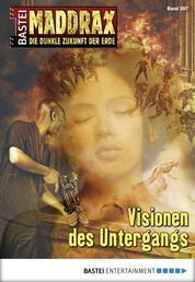 Maddrax - Folge 397 - Visionen des Untergangs