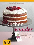 Christa Schmedes: Kuchenwunder